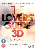 Lovers Guide 3D - Igniting Desire.  Enjoy The Best Sex of Your Life [DVD]