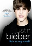 Justin Bieber - This Is My World [DVD]