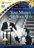 Your Money Or Your Wife [DVD]