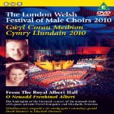 London Welsh Festival of Male Choirs [DVD] [2010]
