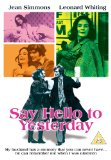 Say Hello To Yesterday [DVD]