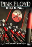 Pink Floyd - Behind the Wall - Inside the minds of Pink Floyd - Roger Waters, Syd Barrett , David Gilmour, Richard Wright and Nick Mason [DVD]