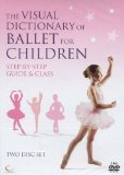 The Visual Dictionary of Ballet for Children [DVD]