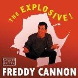 The Explosive! Freddy Cannon