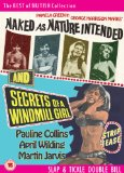 Naked as Nature Intended / Secrets of a Windmill Girl [DVD]
