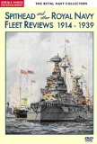 Royal Navy Collection -Spithead And Other Royal Navy Fleet Reviews 1914-1939 [DVD]