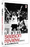 Fulham FC 2009/2010 Season Review [DVD]