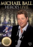 Michael Ball - Heroes Live [DVD]