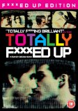 Totally F***ed Up [DVD]