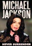 Michael Jackson - Never Surrender [DVD]