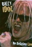 Billy Idol - No Religion Live [DVD]