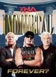 TNA Wrestling: Immortal Forever? [DVD] [2011]