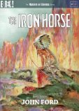 The Iron Horse [Masters of Cinema] [DVD]