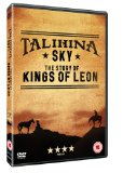 Talihina Sky : The Story Of the Kings Of Leon [DVD]