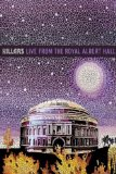 The Killers - Live From The Royal Albert Hall [Blu-ray] [2009]