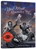 You Must Remember This - The Songs That Won The War [DVD]