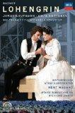 Wagner: Lohengrin [DVD] [2010]