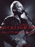 Lindsey Buckingham Songs From The Small Machine Live In L.A. [DVD]