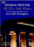 The Town Hall Tradition: Virtuoso Organ Showpieces from Town Hall, Birmingham  [DVD AUDIO]
