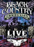BLACK COUNTRY COMMUNION LIVE OVER EUROPE [DVD]