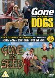 Gone to the Dogs/Gone to Seed - The Complete Series [DVD]