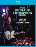 The Richard Thompson Band Live At Celtic Connections [Blu-ray]