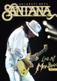 Santana Greatest Hits - Live At Montreux 2011 [DVD]
