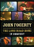 John Fogerty-Long Road Home [DVD] [2006]