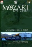 Mozart on Tour: Schwetzingen and Paris - Zacharias and Mitsuko Uchida [2007] [DVD]