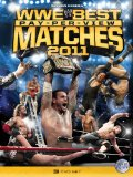 WWE - The Best PPV Matches Of 2011 [DVD]