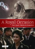 A Royal Occasion: From Victoria to Elizabeth II [DVD]