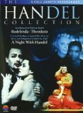 The Handel Collection (Rodelinda / Theodora / A Night With Handel) [DVD] [2009]
