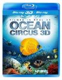 Ocean Circus 3D (Blu-ray 3D + Blu Ray)