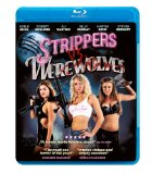 Strippers vs Werewolves [Blu-ray]