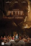 Apostle Peter and the Last Supper [DVD]