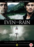 Even the Rain [DVD]