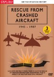Rescue From Crashed Aircraft 1945-1987 [DVD]
