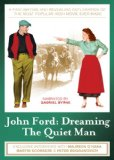 John Ford: Dreaming the Quiet Man [DVD]