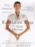 The Mantras of Kundalini Yoga: Balance Your Hormones [DVD]