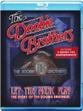 Let The Music Play The Story Of the Doobie Brothers [BLU-RAY]