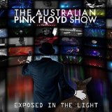 The Australian Pink Floyd Show: Exposed in the Light [Blu-ray]