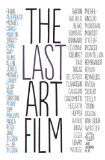The Last Art Film [DVD]