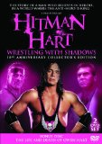Hitman Hart - Wrestling With Shadows: 10th Anniversary Collectors Edition (Plus Owen Hart Bonus Disc) [DVD]