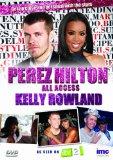 Perez Hilton - All Access - Kelly Rowland - As Seen on ITV2 [DVD]
