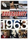 Roundabout 1963 [DVD]