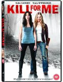 Kill For Me [DVD]