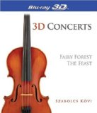 Concerts 3D-The Fairy Forest & the Feast [Blu-ray]