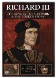 Richard III: The King in the Carpark + Richard III: The Unseen Story [DVD]