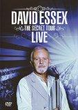David Essex: The Sercret Tour - Live [DVD]