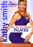 Kathy Smith: Peel Off The Pounds Pilates [DVD]